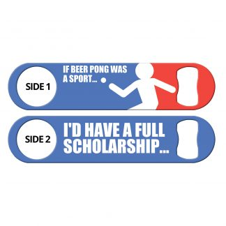Beer Pong Scholarship Flat Speed Opener