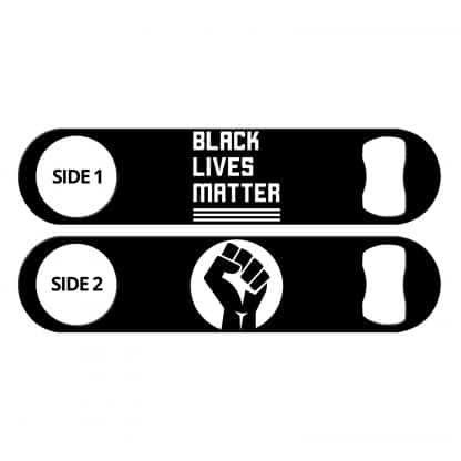 Black Lives Matter Flat Speed Opener