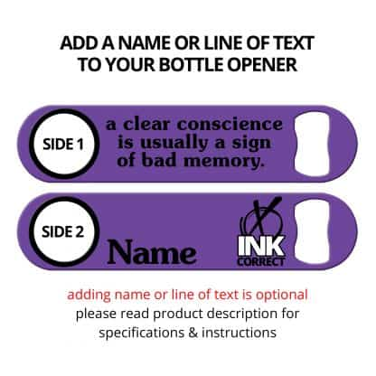 Clear Conscience Bad Memory Flat Speed Opener With Personalization