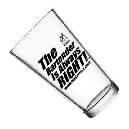 The Bartender Is Always Right 16 oz Pint Glasses Mixing Glasses