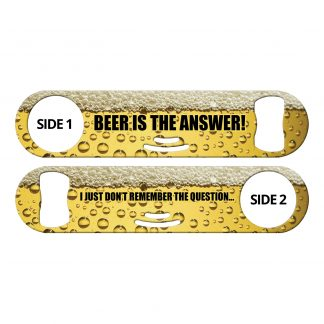 Beer Is The Answer Flat Strainer Bottle Opener