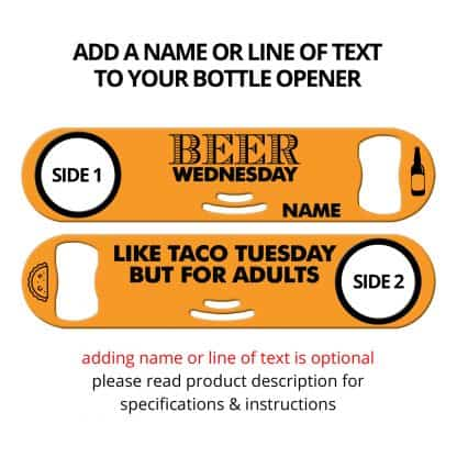 Beer Wednesday Strainer Bottle Opener With Personalization