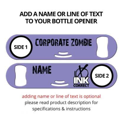 Corporate Zombie Strainer Bottle Opener With Personalization