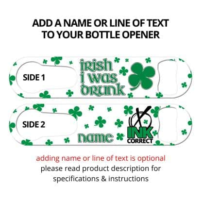 Irish I Was Drunk PSR Bar Blade with Personalization
