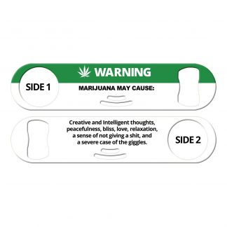 Marijuana Warning Strainer Bartender Bottle Opener